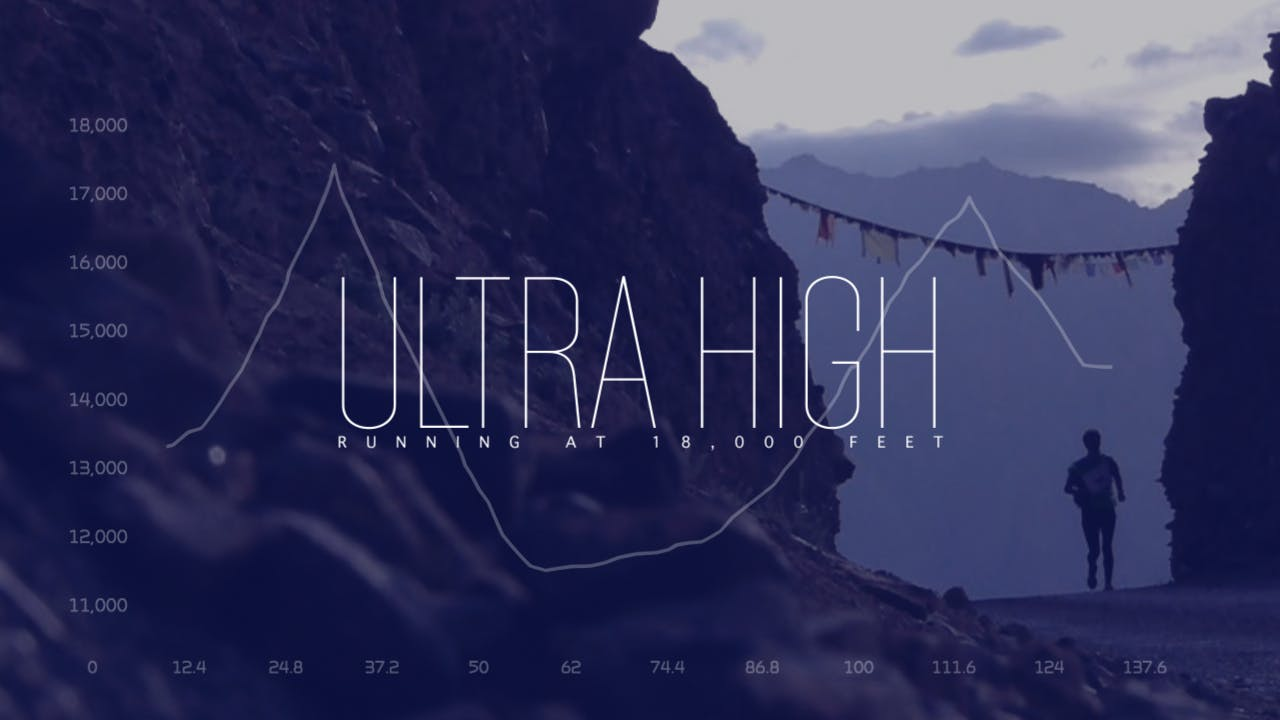 ULTRA HIGH: RUNNING AT 18,000 FEET