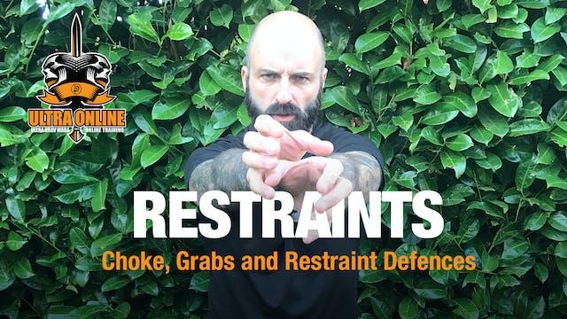 Restraints + Choke Defences