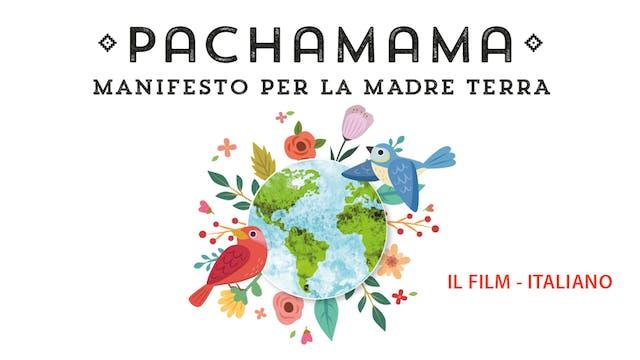 Pachamama: Manifesto per la Madre Terra