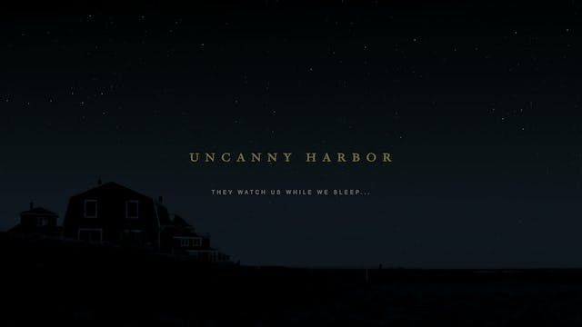 Uncanny Harbor OFFICIAL TRAILER