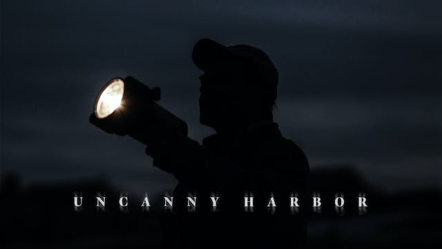 UNCANNY HARBOR - FULL MOVIE [4K]