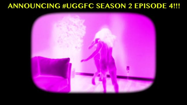 UGGFC Season 2 Ep 4 DOWNLOAD (mobile)