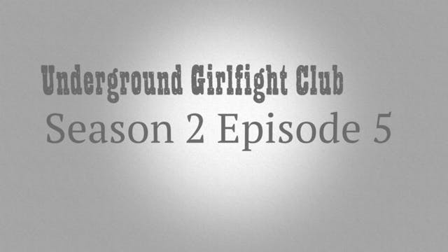 "UGGFC Season 2 Ep 5 DOWNLOAD ""The Boiler Room Fights"""