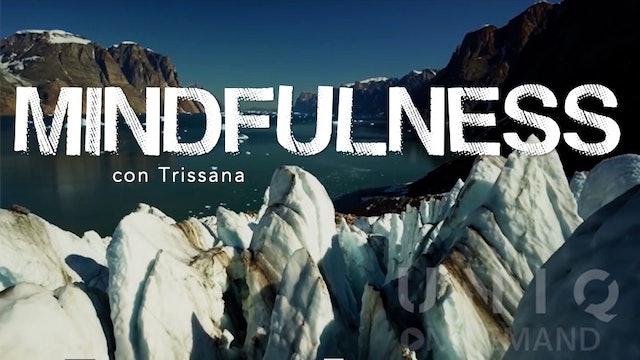 Entrenamiento 12 - Mindfulness con Trissana (Abundancia)
