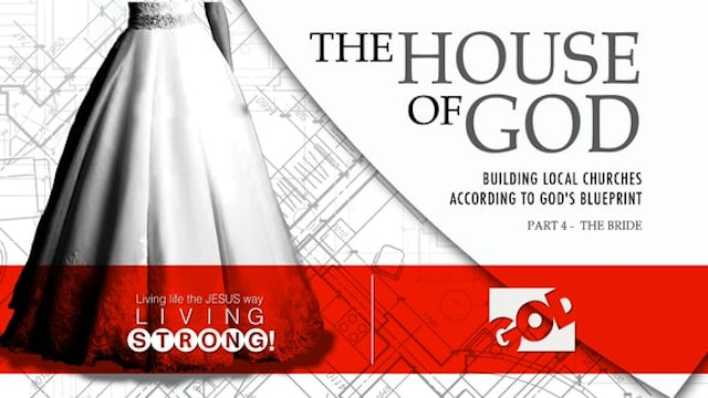 The House Of God (Part 4)  The Bride