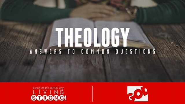 Answers To Common Questions - Theology