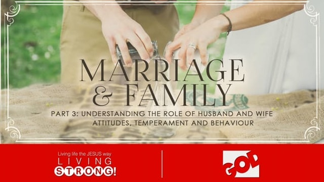 Marriage & Family (Part 3) Understand...