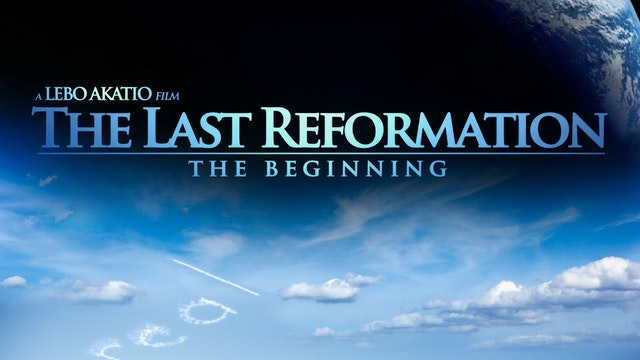 The Last Reformation - The Beginning