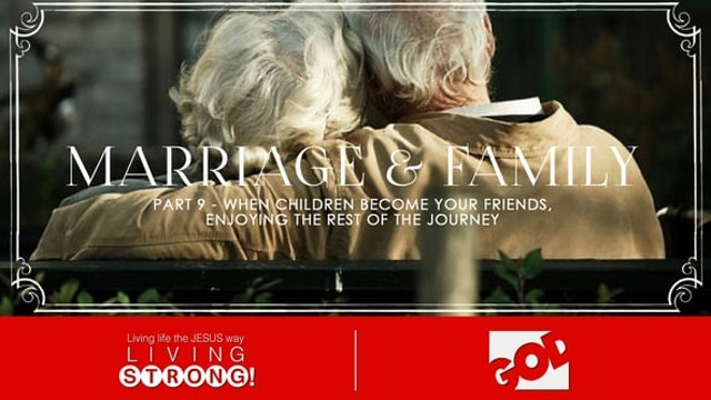 Marriage & Family (Part 9) When Child...