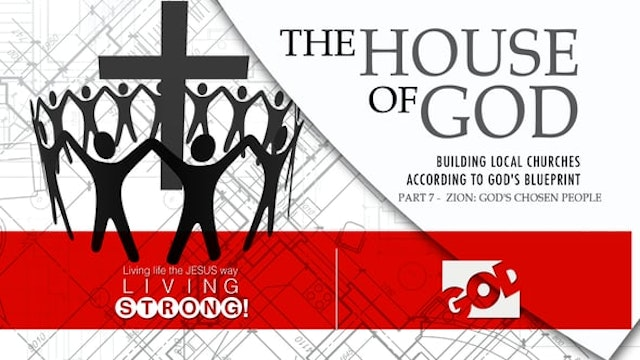 The House Of God (Part 7)  Zion: God'...