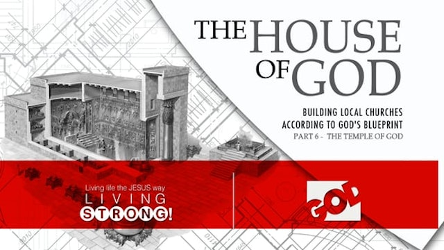 The House Of God (Part 6)  The Temple...