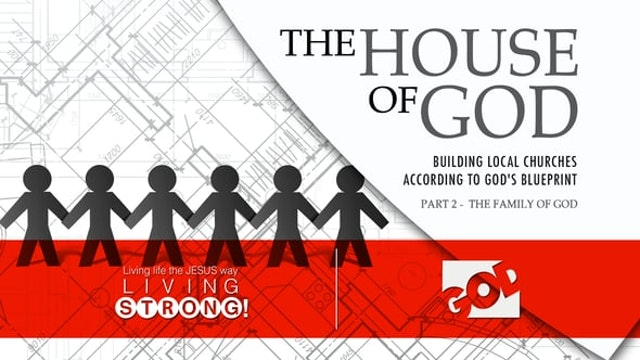 The House Of God (Part 2)  The Family...