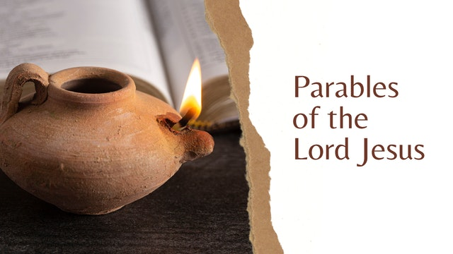 Parables of the Lord Jesus