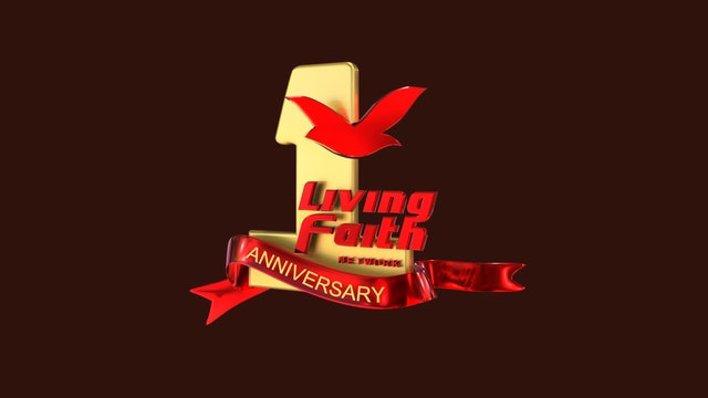Universal Living Faith Network First Anniversary