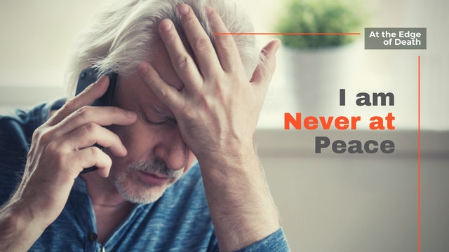 I Am Never at Peace