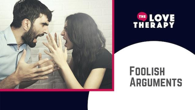 Foolish Arguments