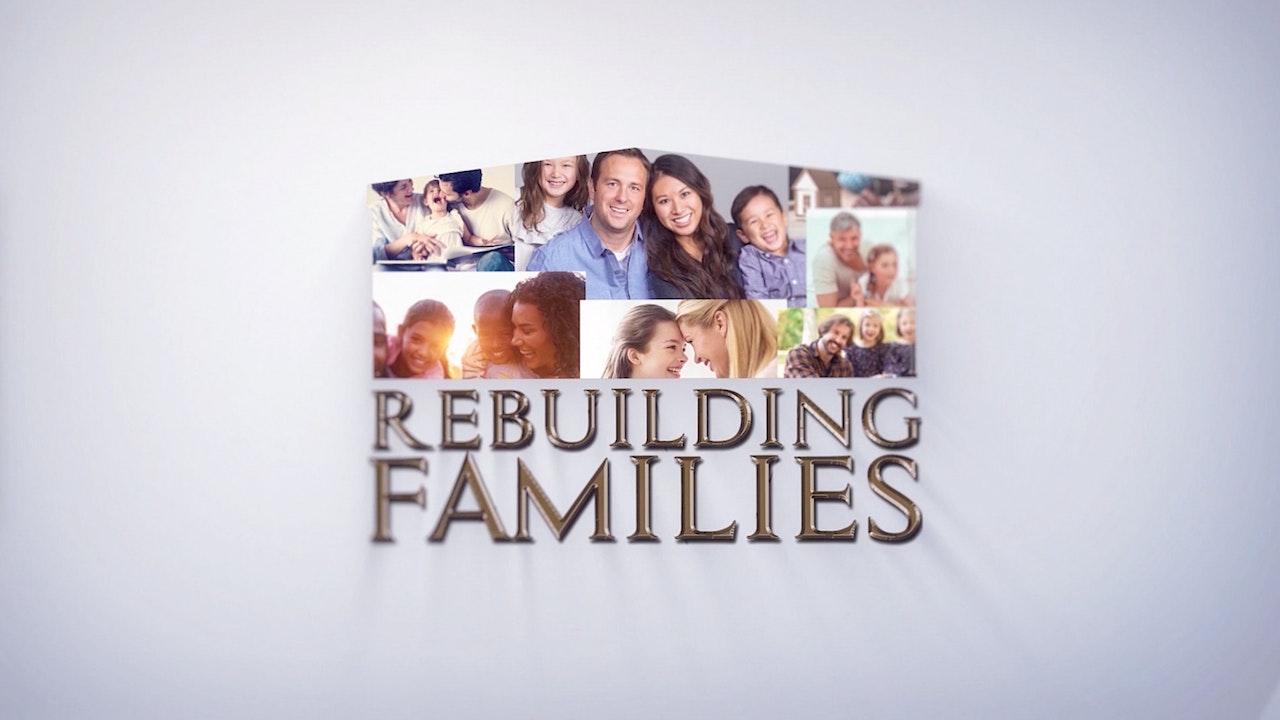Rebuilding Families