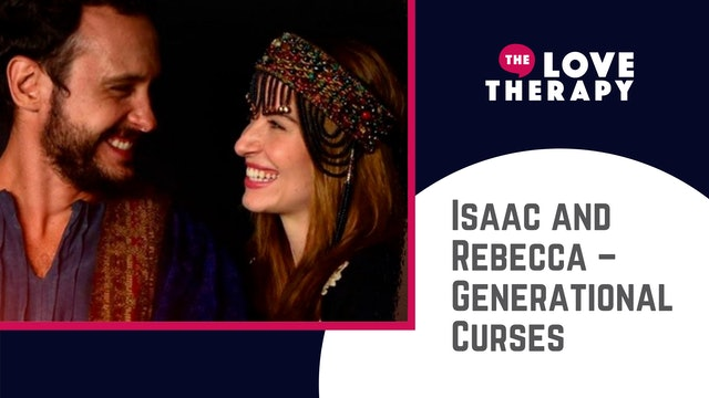 Isaac and Rebecca – Generational Curses