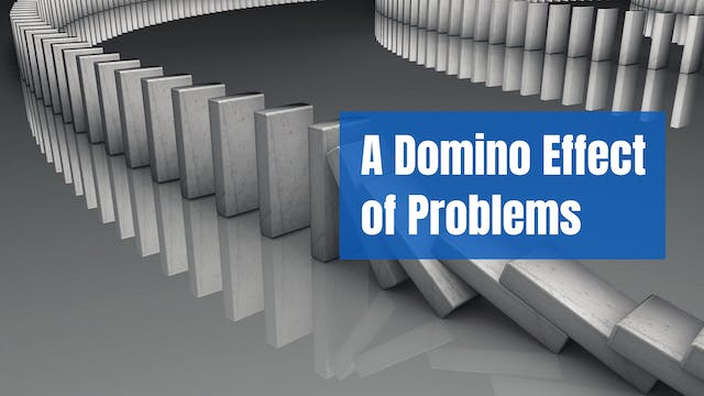 A Domino Effect of Problems