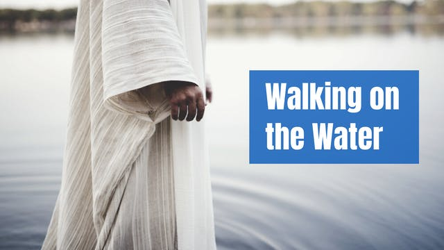 Walking on the Water
