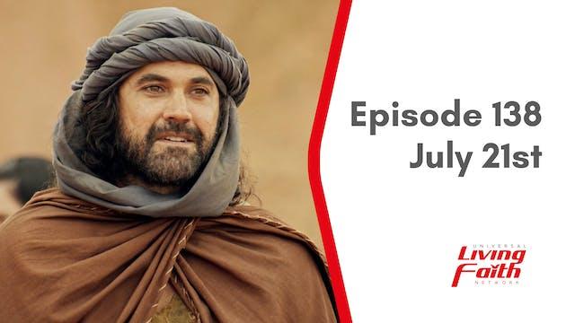 Episode 138 –July 21st