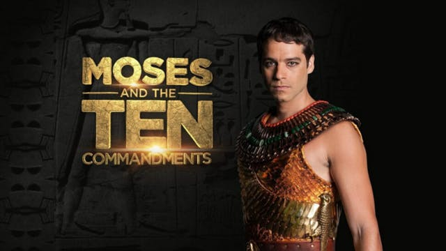 Moses and the Ten Commandments (Full Episodes)