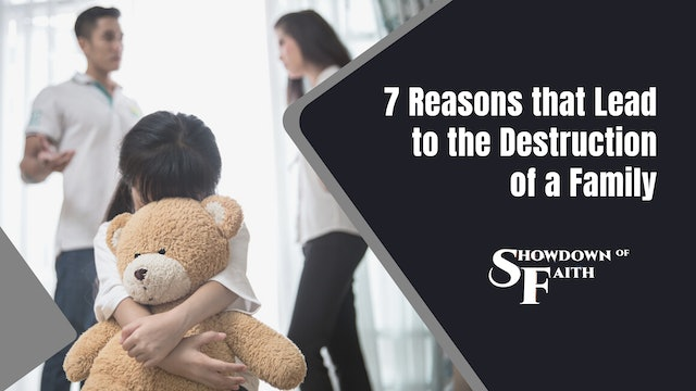7 Reasons that Lead to the Destruction of a Family