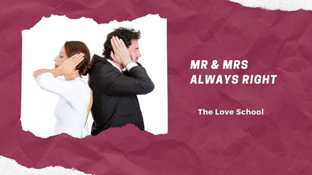 Mr & Mrs Always Right