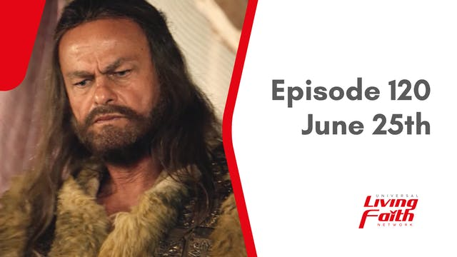 Episode 120 – June 25th