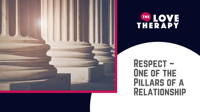 Respect – One of the Pillars of a Rel...