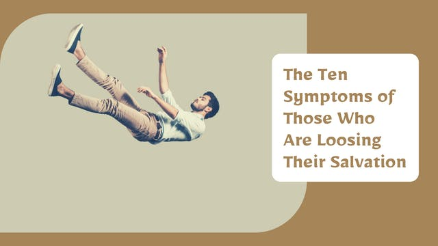 The Ten Symptoms of Those Who Are Loo...