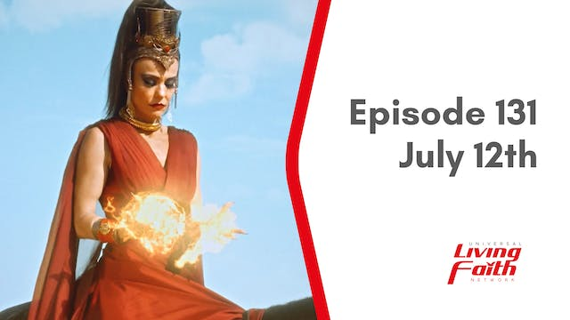 Episode 131 – July 12th