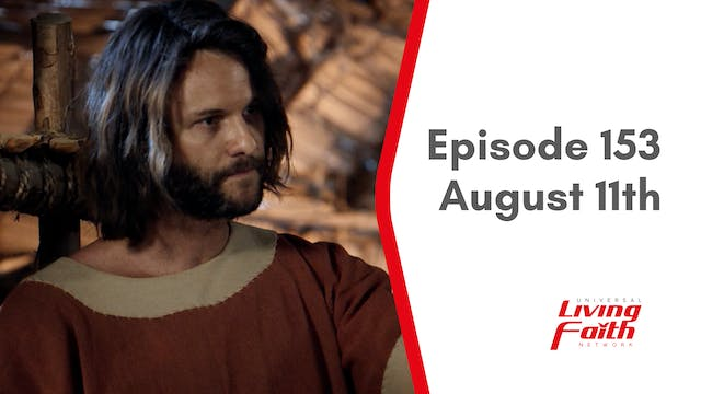 Episode 153 –August 11th