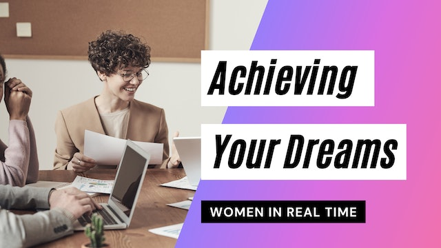 Achieving Your Dreams and Goals