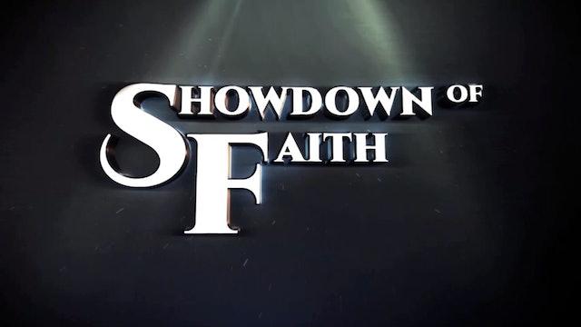 The Showdown of Faith