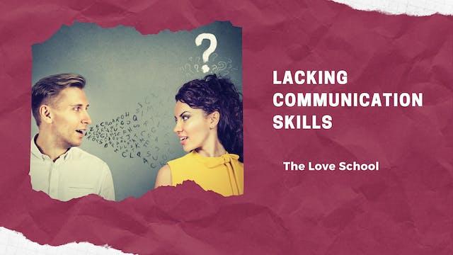 Lacking Communication Skills