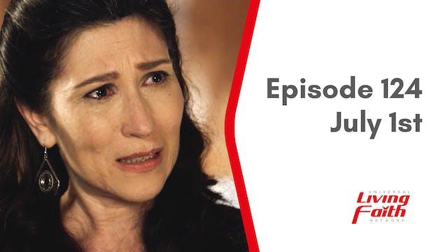Episode 124 –July 1st