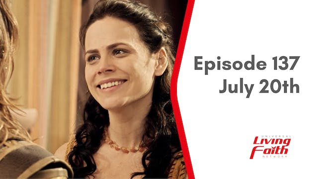 Episode 137 –July 20th