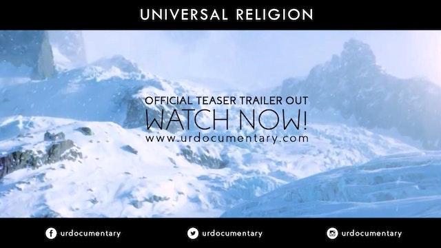 UNIVERSAL RELIGION [Official Teaser Trailer] [HD]