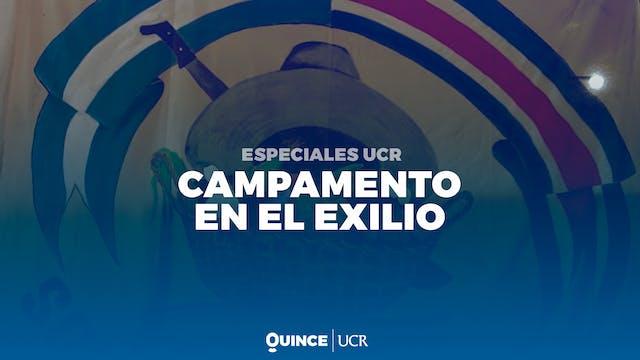 Especiales UCR:  Campamento en el exilio