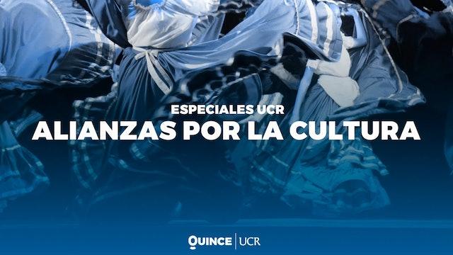 Especiales UCR: Alianzas por la cultura