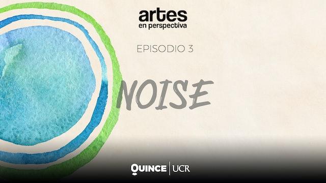 Arte en perspetiva: noise