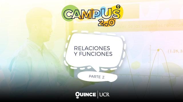 Campus 2.0: Relaciones y funciones (parte 2)