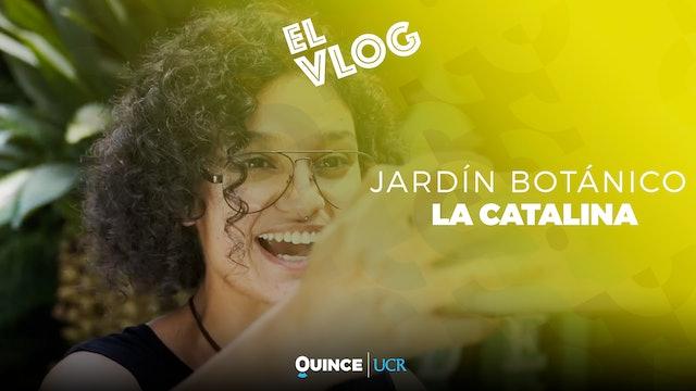 El Vlog: La Catalina