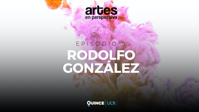 Artes en perspectiva: Rodolfo González