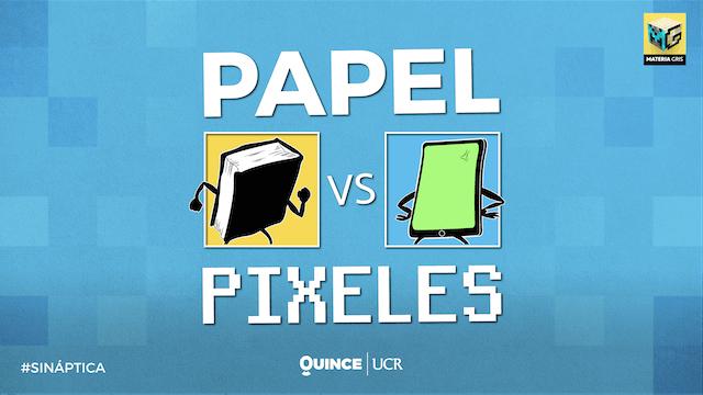 Sináptica: Papel vs pixeles