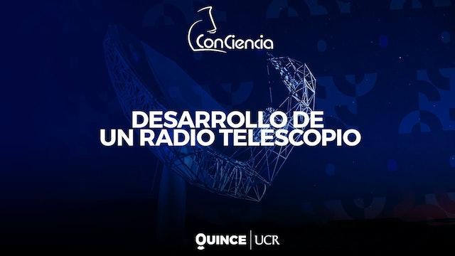 ConCiencia: Desarrollo de un radio telescopio
