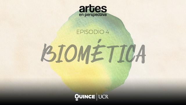 Artes en perspectiva: Biomética