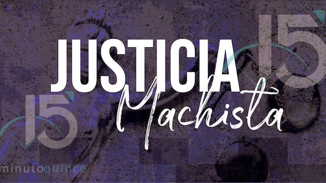 Minuto 15: Justicia machista