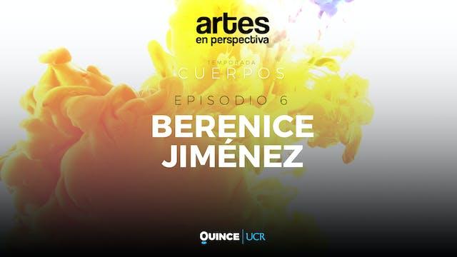 Artes en perspectiva: Berenice Jiménez